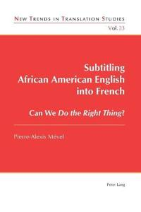 Subtitling African American English into French