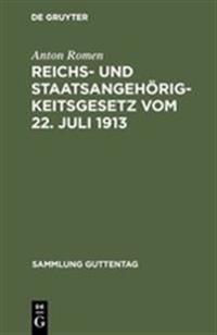Reichs- Und Staatsangehorigkeitsgesetz Vom 22 Juli 1913