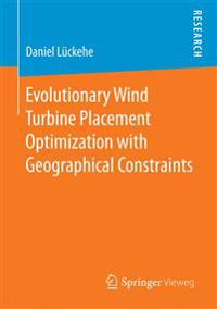 Evolutionary Wind Turbine Placement Optimization With Geographical Constraints