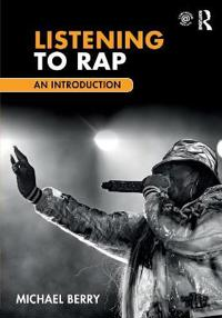 Listening to Rap: An Introduction