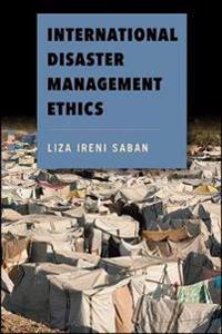 International Disaster Management Ethics
