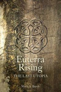 Euterra Rising: The Last Utopia