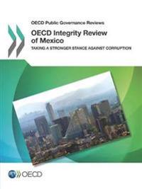 Oecd Integrity Review of Mexico