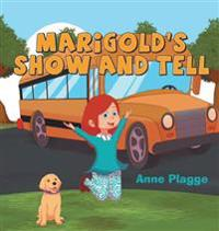 Marigold's Show and Tell