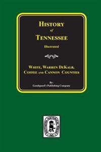 History of White, Warren, Dekalb, Coffee, and Cannon Counties.