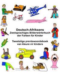 Deutsch-Afrikaans Zweisprachiges Bilderworterbuch Der Farben Fur Kinder Tweetalige Prentewoordeboek Van Kleure Vir Kinders