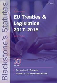 Blackstone's EU Treaties & Legislation 2017-2018