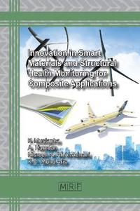 Innovation in Smart Materials and Structural Health Monitoring for Composite Applications