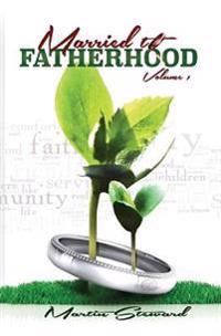 Married to Fatherhood