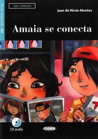 Amaia se conecta. Buch + Audio-CD