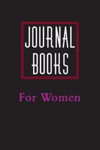 Journal Books for Women: 6 X 9, 108 Lined Pages (Diary, Notebook, Journal)