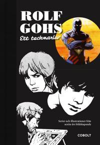Rolf Gohs : ett tecknarliv - serier och illustrationer från sextio års bildskapande