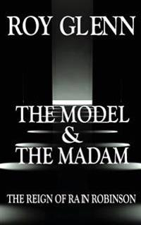 The Model and the Madam