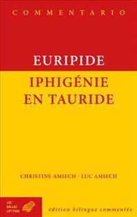 Euripide, Iphigenie En Tauride