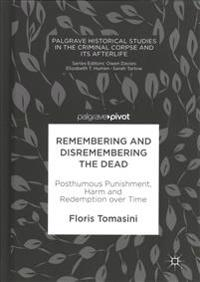 Remembering and Disremembering the Dead