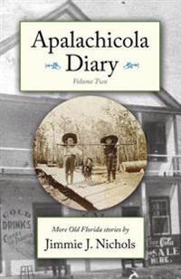 Apalachicola Diary, Volume Two