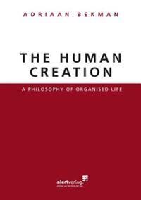 The Human Creation