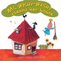 Ms. Wishy-Washy Cleans Her House