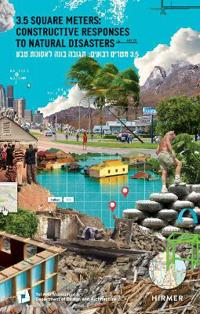 3.5 Square Meters: Constructive Responses to Natural Disasters