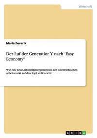 "Der Ruf Der Generation y Nach ""Easy Economy"""