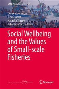 Social Well-being and the Values of Small-scale Fisheries