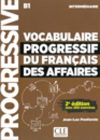 Vocabulaire progressif du français des affaires - Niveau intermédiaire. Buch + Audio-CD