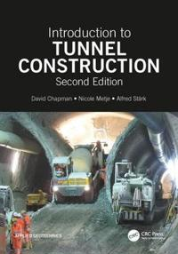 Introduction to Tunnel Construction, Second Edition