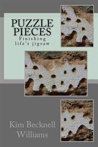 Puzzle Pieces: Finishing Life's Jigsaw