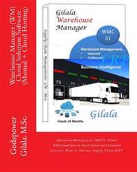 Warehouse Manager (Wm) Cloud Solution Software (Manual + Cloud Hosting): Operation Management (Mgt): Gilala Wm01, Spread Sheet Solution(unlimited Lice