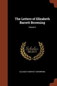 The Letters of Elizabeth Barrett Browning; Volume II
