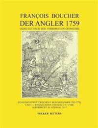 Francois Boucher Der Angler 1759 gedeutet nach der Verborgenen Geometrie