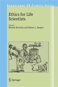 Ethics for Life Scientists