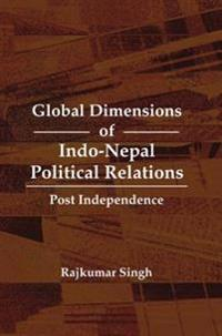 Global Dimensions of Indo-Nepal Political Relations