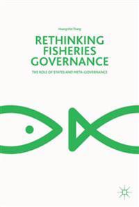 Rethinking Fisheries Governance