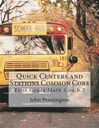 Quick Centers and Stations Common Core: First Grade Math 1.OA.B.3