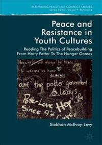 Peace and Resistance in Youth Cultures