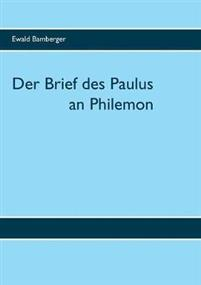 Der Brief des Paulus an Philemon