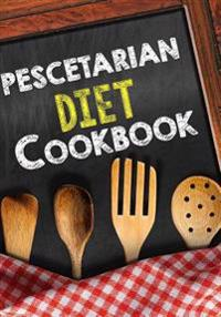 Pescetarian Diet Cookbook: Blank Recipe Cookbook Journal V1
