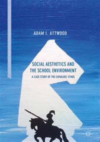 Social Aesthetics and the School Environment