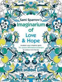 Sami Sparrow's Imaginarium of Love & Hope
