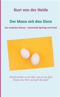 Der Mann mit den Eiern
