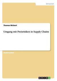 Umgang Mit Preisrisiken in Supply Chains
