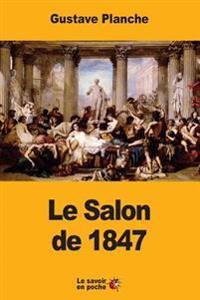 Le Salon de 1847