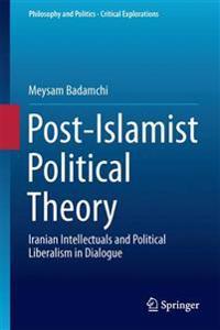 Post-Islamist Political Theory