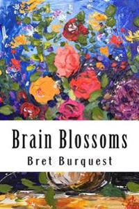 Brain Blossoms