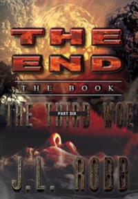 The End: The Book: Part Six: The Third Woe