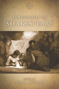 Philosophers on Shakespeare