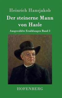 Der Steinerne Mann Von Hasle