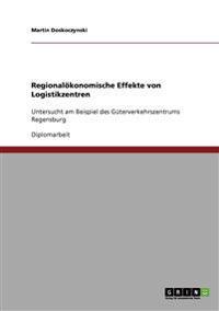 Regionalokonomische Effekte Von Logistikzentren