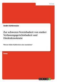 Zur Schweren Vereinbarkeit Von Starker Verfassungsgerichtsbarkeit Und Direktdemokratie